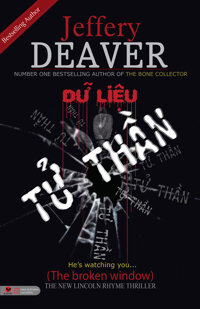 Dữ liệu tử thần - Jeffery Deaver