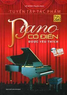 Tuyển tập tác phẩm Piano cổ điển được yêu thích - Phần 1 (Kèm CD) ...