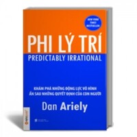 Phi lý trí - Dan Ariely