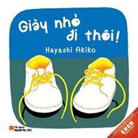 Ehon Nhật Bản - Giày Nhỏ Đi Thôi