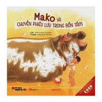 Ehon Nhật Bản - Mako Và Chuyến Phiêu Lưu Trong Bồn Tắm