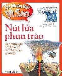 Em Muốn Biết Vì Sao: Núi Lửa Phun Trào