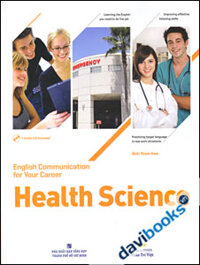 English Communication For Your Career Health Science - Kèm CD