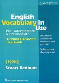 English Vocabulary In Use - Pre Intermediate & Intermediate (Tái Bản)