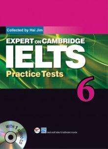 Expert on Cambridge IELTS Practice Tests (tập 6)