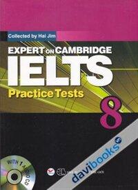 Expert On Cambridge IELTS Practice Tests 8 (Kèm CD)