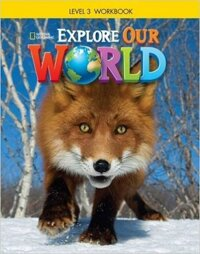 Explore Our World 3: Workbook - Paperback