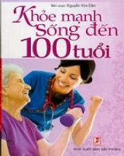 Khỏe Mạnh Sống Đến 100 Tuổi