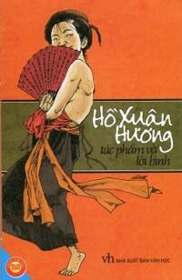 Hồ Xuân Hương - Tác phẩm và lời bình - Nhiều tác giả