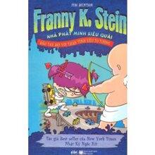 Franny K. Stein: Đấu tay đôi với thần tình yêu to tướng - Jim Benton