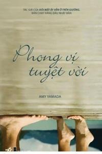 Phong vị tuyệt vời - Amy Yamada