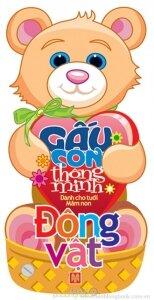 Gấu con thông minh: Động vật - Lê Tuệ Minh & Lê Thu Ngọc