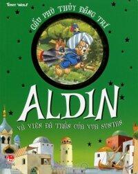 Gấu phù thủy đãng trí - Aldin và viên đá thần của vua Suntan - Tony Wolf