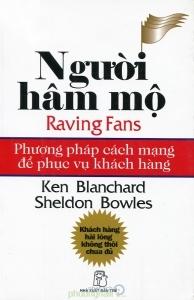 Người hâm mộ: Phương pháp cách mạng để phục vụ khách hàng - Ken Blanchard & Sheldon Bowles