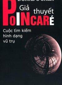 Giả thuyết Poincaré: Cuộc tìm kiếm hình dạng vũ trụ
