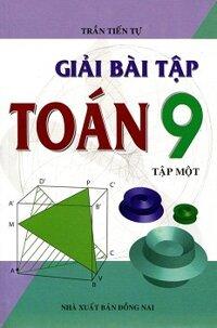 Giải bài tập toán 9 - Tập 1
