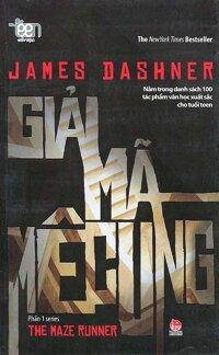 Giải mã mê cung - James Dashner