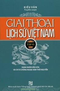 Giai thoại lịch sử Việt Nam (T6) – Kiều Văn
