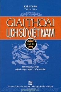 Giai thoại lịch sử Việt Nam (T3) – Kiều Văn