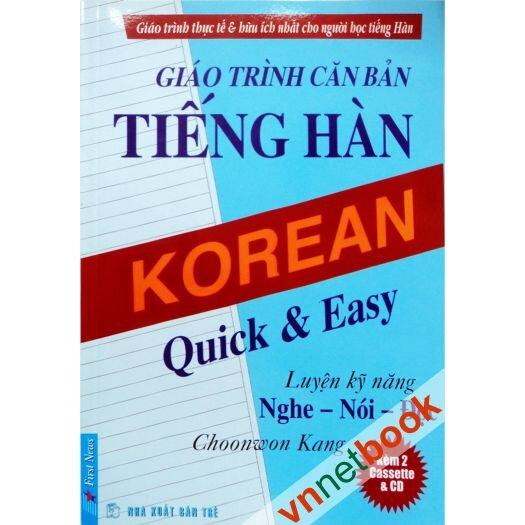 Giáo trình căn bản tiếng Hàn Luyện Nghe - Nói - Đọc