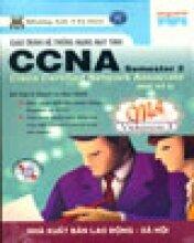Giáo Trình Hệ thống mạng máy tính CCNA Semester 2 (Học Kỳ 2) - Version 3