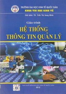 Giáo Trình Hệ Thống Thông Tin Quản Lý - Trần Thị Song Minh