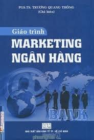 Giáo Trình Marketing Ngân Hàng