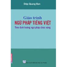 Giáo trình Ngữ pháp tiếng Việt (T2): Phần câu - Diệp Quang Ban