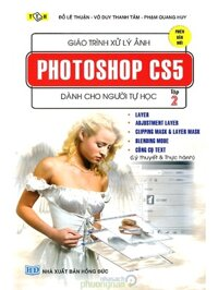 Giáo Trình Xử Lý Ảnh Photoshop CS5 Dành Cho Người Tự Học (Tập 2)