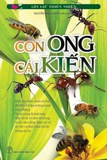 Gìn Giữ Thiên Nhiên - Con Ong Cái Kiến