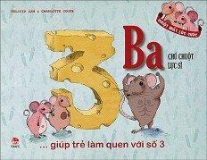 Giúp Trẻ Làm Quen Với Số 3 - Chú Chuột Lực Sĩ