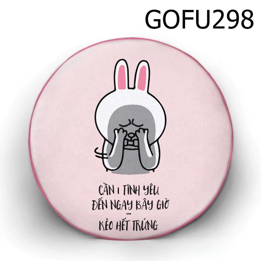 Gối tròn Cần một tình yêu - GOFU298