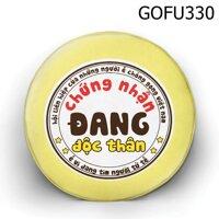 Gối tròn Chứng nhận đang độc thân - GOFU330