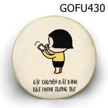 Gối tròn Gặp chuyện bất bình - GOFU430