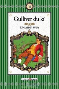 Gulliver du ký - Jonathan Swift