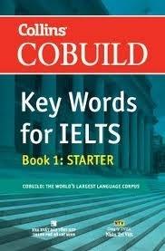 Key Words for IELTS (T1): Book 1 Starter - COBUILD