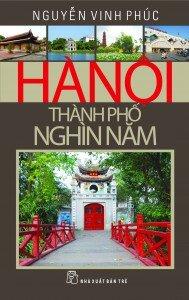 Hà Nội - Thành phố nghìn năm - Nguyễn Vinh Phúc