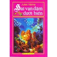 Hai vạn dặm dưới biển - Jules Verne