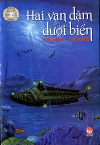Hai vạn dặm dưới đáy biển (Bìa cứng) - Jules Verne