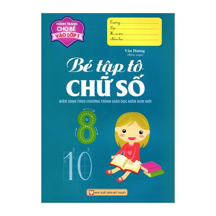 Hành Trang Cho Bé Vào Lớp 1 - Bé Tập Tô Chữ Số