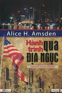 Hành trình qua địa ngục - Alice H. Amsden