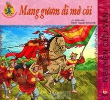 Hào kiệt đất phương Nam - Mang gươm đi mở cõi - Nguyễn Cửu Vân
