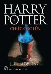 Harry Potter và chiếc cốc lửa (T4) - J.K. Rowling
