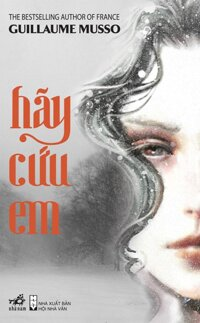 Hãy cứu em - Guillaume Musso