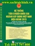 Hệ thống tiêu chuẩn quốc gia ngành xây dựng Việt nam hiện hành 2013