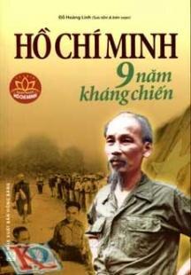 Hồ Chí Minh 9 Năm Kháng Chiến