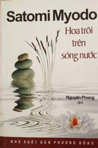 Hoa Trôi Trên Sóng Nước Tác giả Satomi Myodo