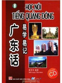 Học Nói Tiếng Quảng Đông (Kèm CD)