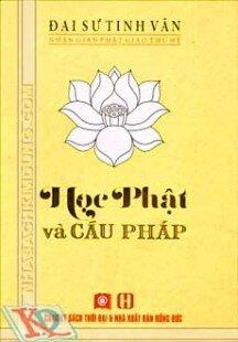 Học Phật Và Cầu Pháp