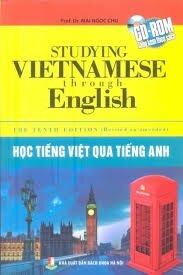 Học Tiếng Việt Qua Tiếng Anh (Kèm CD)
